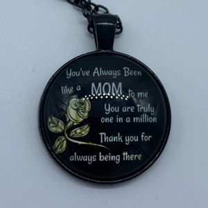 """New """"You have always been like a mom"""" necklace"""